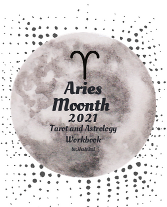 Aries Moonth Tarot and Astrology Workbook