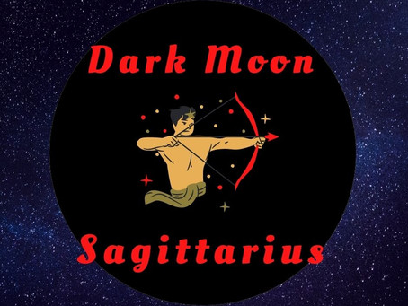 Dark Moon in Sagittarius