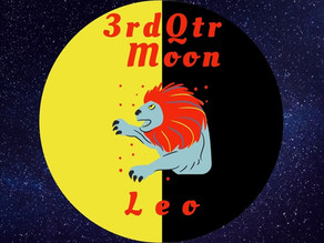 Waning 3rd Qtr Moon in Leo