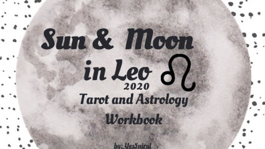Leo Moonth Astrology and Tarot Workbook
