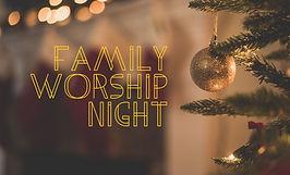 dec fam worship night 16x9.jpg