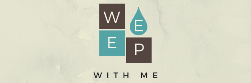 weep with me - email header.png