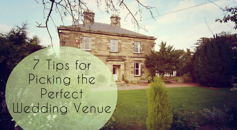 7 Tips for Picking the Perfect Wedding Venue