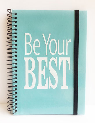 """""""Be Your BEST"""" (in white) Notebook"""