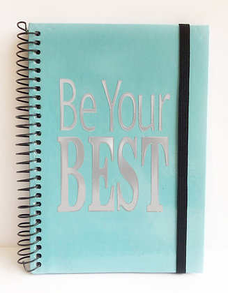 """Be Your BEST"" (in silver) Notebook"
