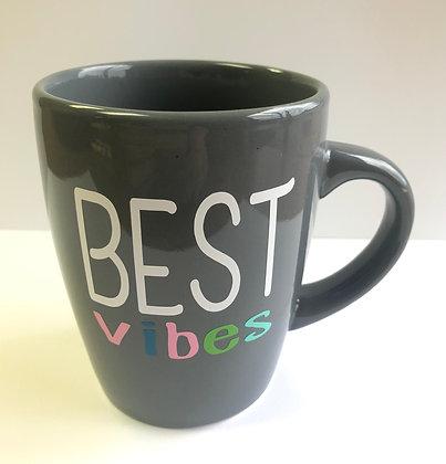 "Gray ""BEST Vibes"" Mug"