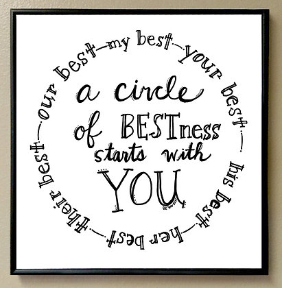 """""""A Circle of BESTness Starts With You"""""""