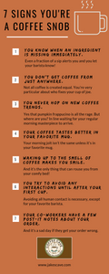 7 Signs You're A Coffee Snob
