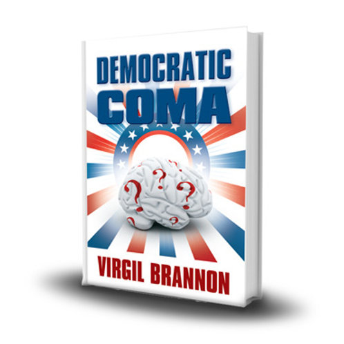 "The Democratic Coma ""the book"""