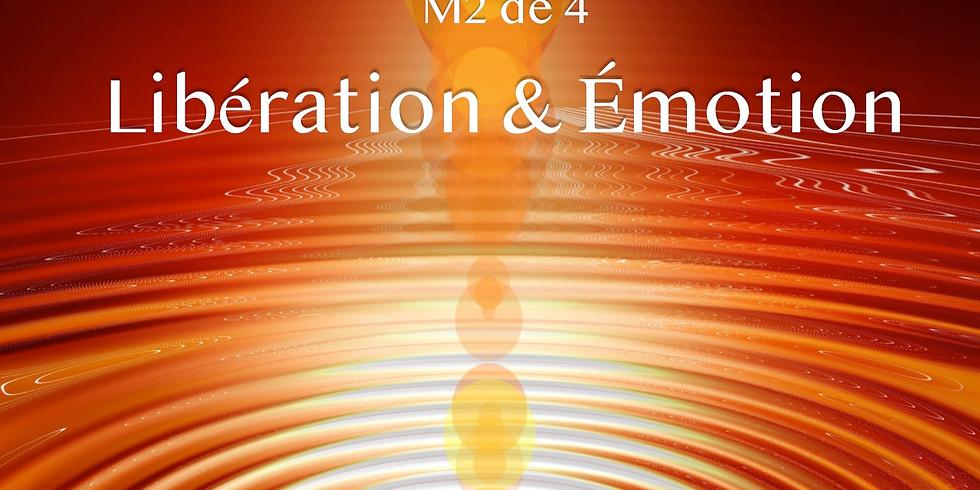 RÉSERVATION M2~ Libération & Émotion/