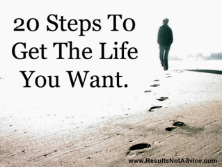 20 Steps to Get the Life you Want