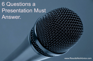 6 Questions a Presentation Must Answer