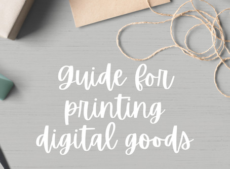 Guide: How to Print your Digital Goods