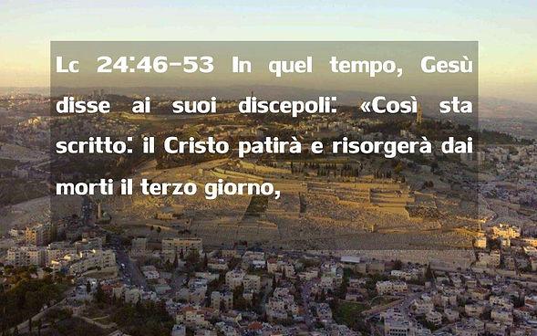 1Lc+24_46-53+In+quel+tempo,+Gesù+disse+a