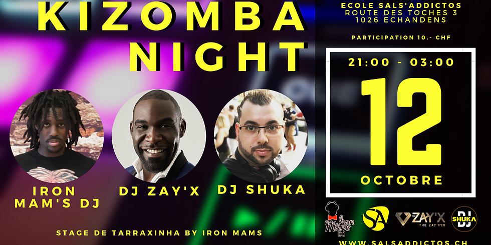 KIZOMBA NIGHT Special guest DJ Zay'x & Iron Mams