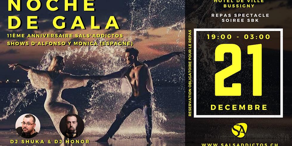 Noche de Gala / 11 ans Sals'Addictos