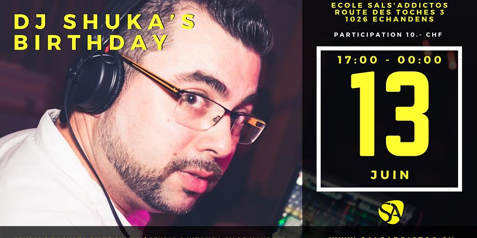 Dj Shuka's Birthday & Practica
