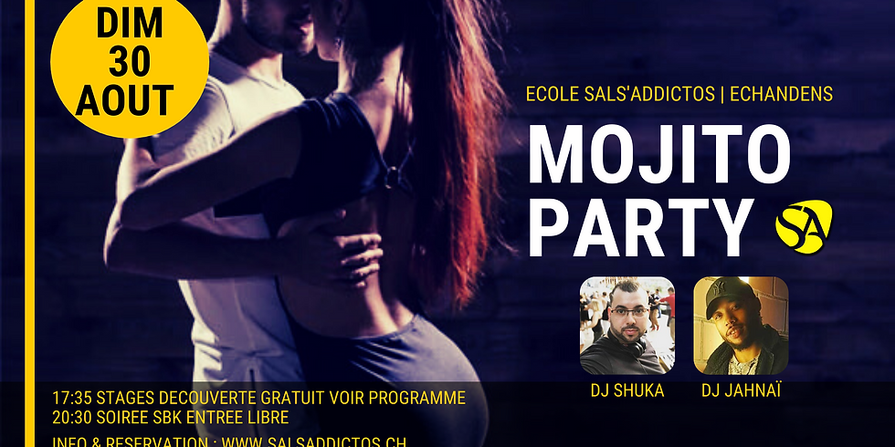 Mojito Party avec DJ JAHNAÏ / SHUKA + Stages découvertes gratuit