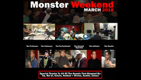 Monster Weekend - Private Session: March 3rd - March 5th