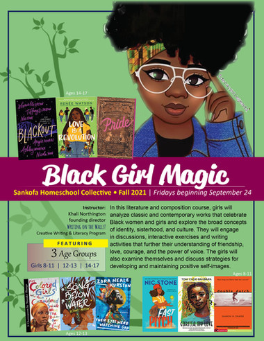 Black Girl Magic - Fall 2021