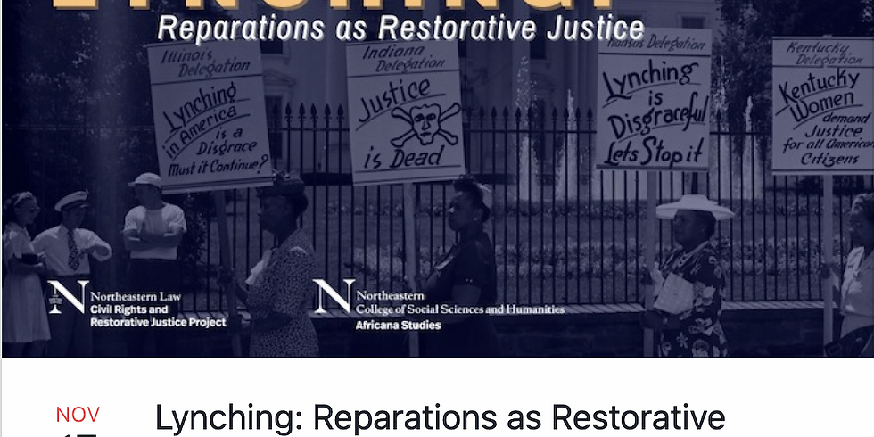 Northeastern Law Lynching: Reparations as Restorative Justice Conference