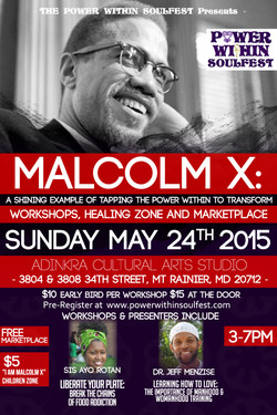 Malcolm X: Power Within to Transform
