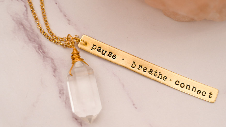 Pause. Breathe. Connect necklace