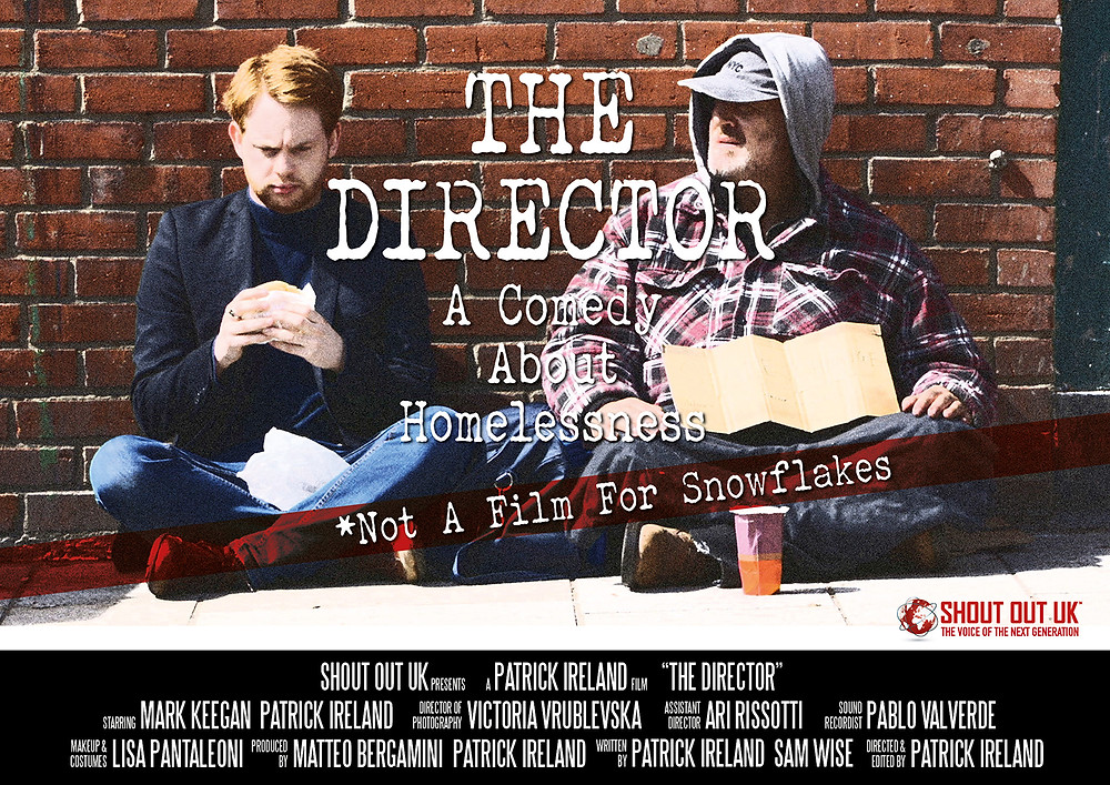 The Director a comedy about homelessness