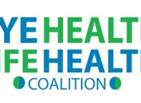 Eye Health Life Health Coalition Launches