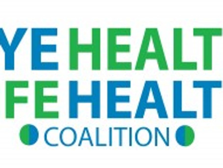 Eye Health Life Health Coalition Launches