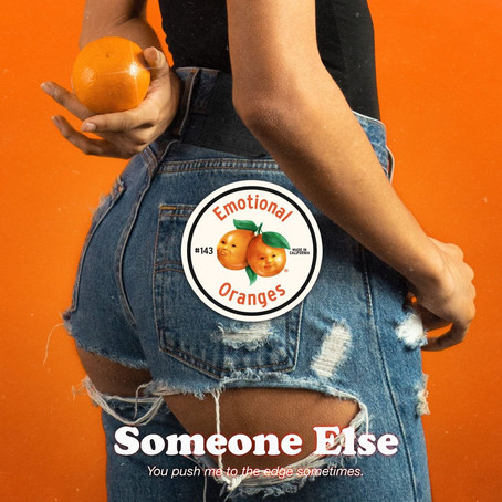 Emotional Oranges Drop Juicy New Single