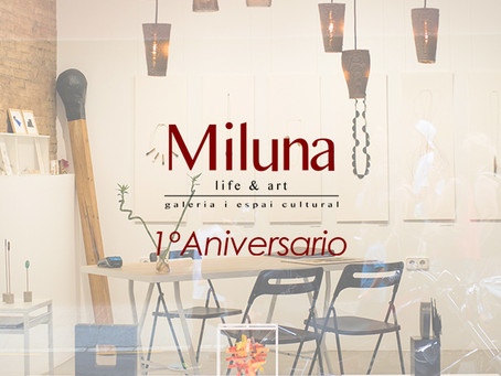 Miluna Life & Art: un año trabajando por más Arte, más Artistas y con más Pasión desde Barcelona