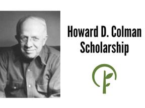 Howard D. Colman Scholarship