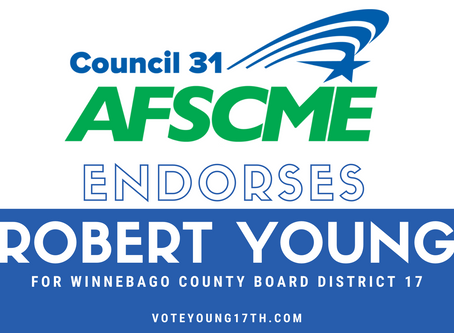 AFSCME Council 31 Endorses Robert Young for Winnebago County Board