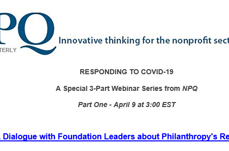 WEBINAR for FUNDERS: A Dialogue with Foundation Leaders about Philanthropy's Response