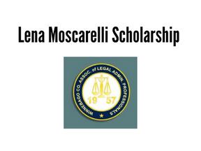 Lena Moscarelli Scholarship