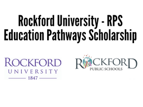 Rockford University - RPS Education Pathways Scholarship