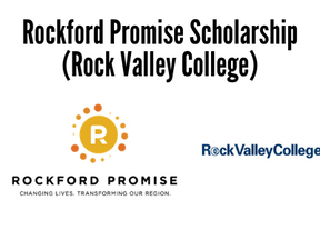 Rockford Promise Scholarship (Rock Valley College)
