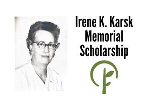 Irene K. Karsk Memorial Scholarship
