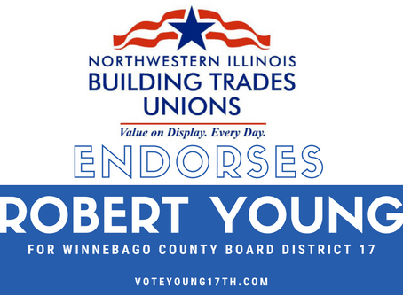 Northwestern IL Building & Construction Trades Endorses Robert Young for Winnebago County Board