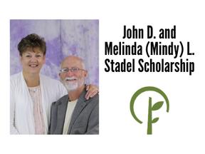 John D. and Melinda (Mindy) L. Stadel Scholarship