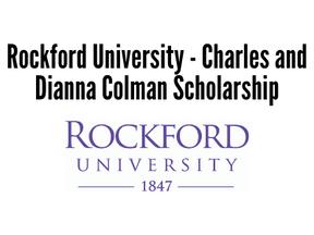 Rockford University - Charles and Dianna Colman Scholarship
