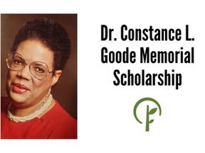 Dr. Constance L. Goode Memorial Scholarship