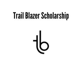 Trail Blazer Scholarship