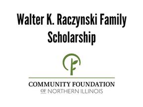 Walter K. Raczynski Family Scholarship