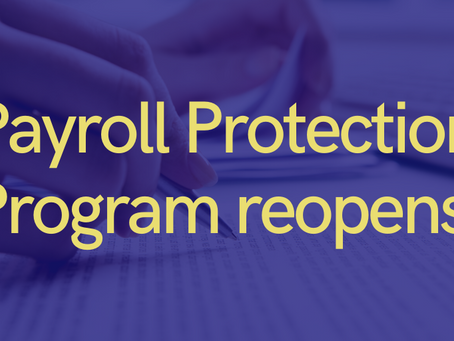 Payroll Protection Program (PPP) Reopens TODAY