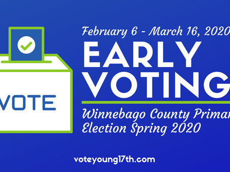 Early voting for Winnebago County Primary Starts Today!