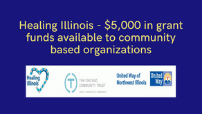 Healing Illinois - $5,000 in grant funds available to community based organizations