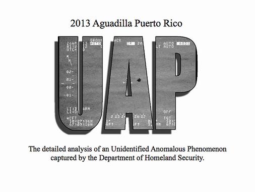 2013 Aguadilla Puerto Rico UAP Incident: A Detailed Analysis