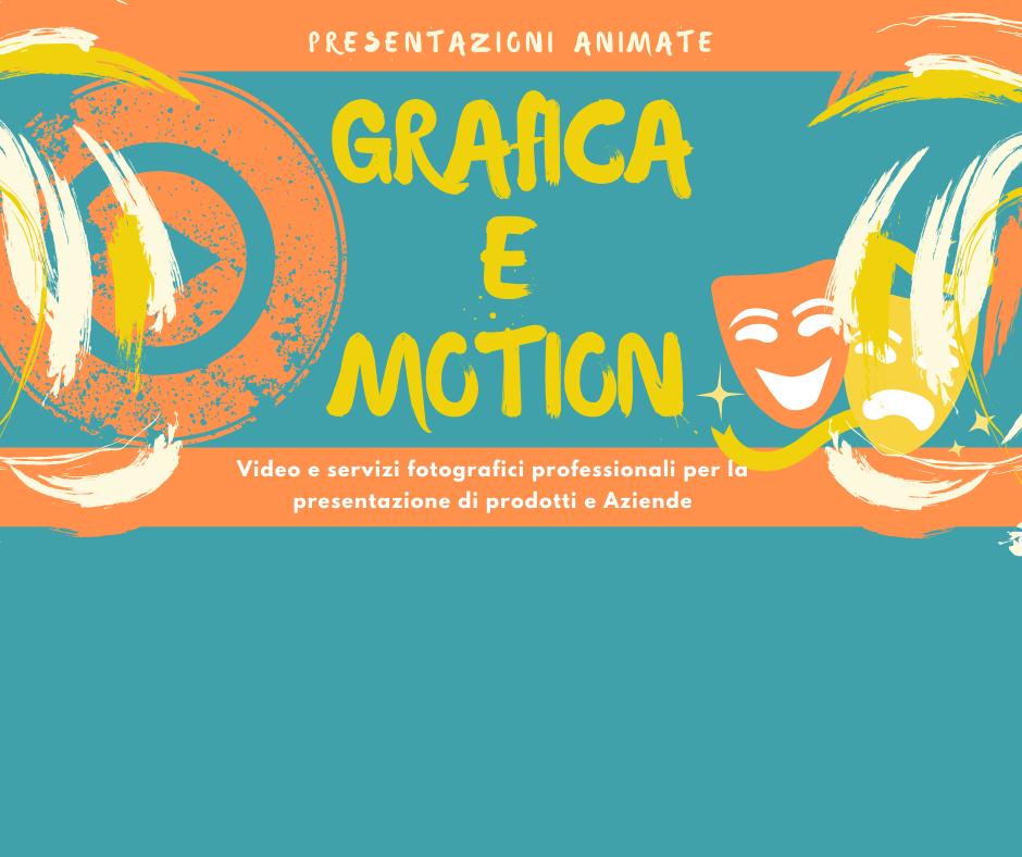 GRAFICA E MOTION